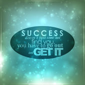 Go out and get your success — Cтоковый вектор