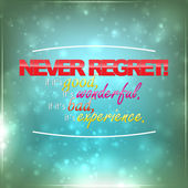 Never regret! — Stock Vector