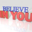 3D Believe in you — Stock Photo