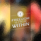 Freedom is from within — Stock Vector