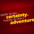 Постер, плакат: There is only adventure