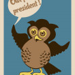 Постер, плакат: Owl for president poster