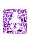 Baby on board text on baby symbol graphic and arrangement conce — Stock Photo