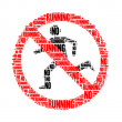 Stock Photo: No running text collage Composed in shape of no running sign isolated on white