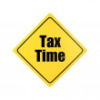 Yellow warning sign reading tax time — Stock Photo