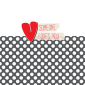Someone Loves You card — Stock vektor