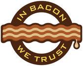 In Bacon We Trust — Stock Photo