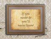 Se non lo fai mai non saprai mai — Foto Stock