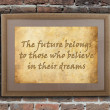The future belong to those who believe in their dreams — Stock Photo
