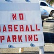 Royalty-Free Stock Photo: No Baseball Parking sign
