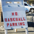 No Baseball Parking sign — Stock Photo #22184339