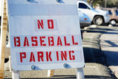 No Baseball Parking sign — Stock Photo