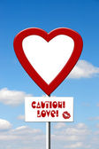 Caution Love sign — Stockfoto