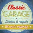 Stock Vector: Vintage sign - Classic Garage