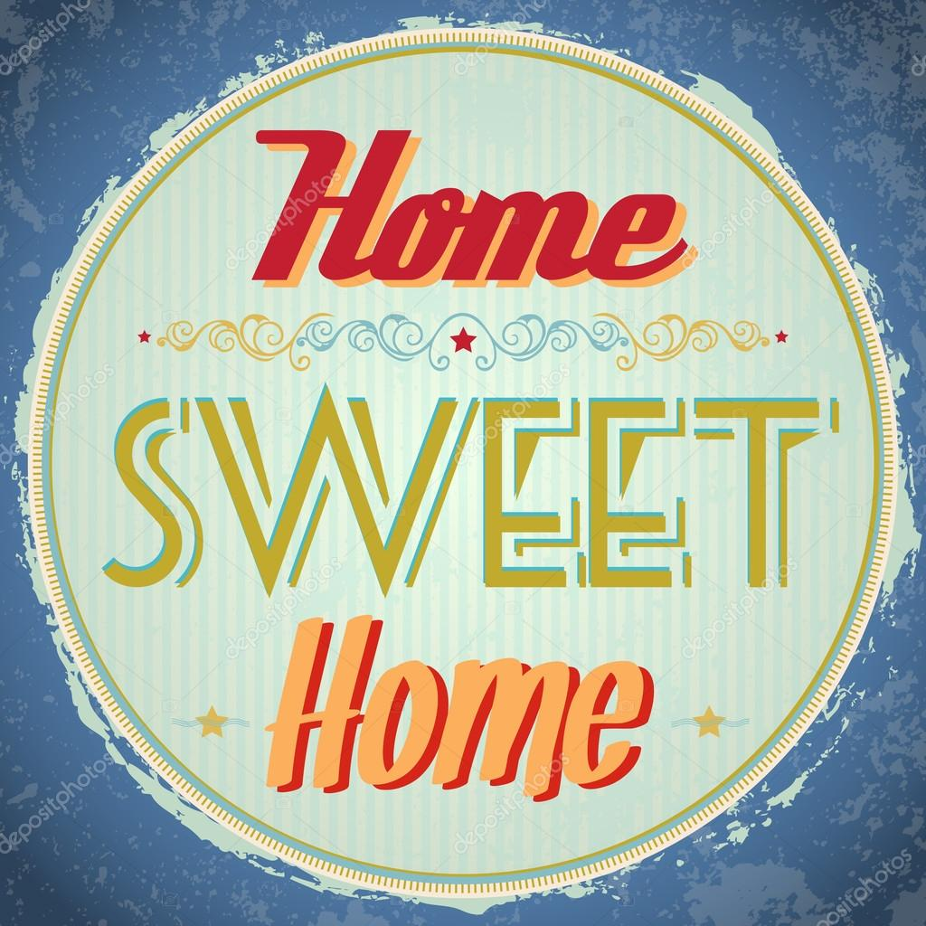 Vintage Home Sweet Home Sign — Stock Vector © W1nDkh #14856547