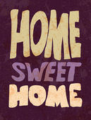 Vintage Home Sweet Home Sign - Vector EPS10. — Stock Vector