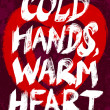 Cold hands, warm heart typography illustration. — Stock Vector #17039437