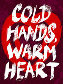 Cold hands, warm heart typography illustration. — Stock Vector
