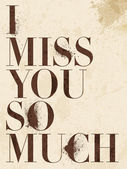 Vintage Miss You, love poster or postcard. — Stock Vector