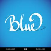 'BLUE' hand lettering, vector — Stock Vector