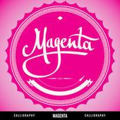 'MAGENTA' hand lettering, vector — Stock Vector