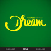 DREAM hand lettering - handmade calligraphy — Stock Vector