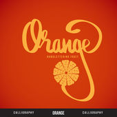 ORANGE hand lettering - handmade calligraphy — Stock Vector