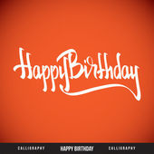 Happy Birthday hand lettering - calligraphy — Stock Vector