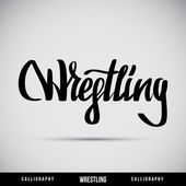 Wrestling hand lettering - handmade calligraphy — Stock Vector
