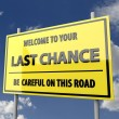 Stock Photo: Road Sign Big with Words Last Chance