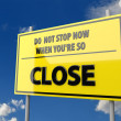 Road Sign with Words Close — Stockfoto