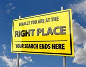 Vägmärke med ord rätt plats — Stockfoto