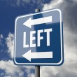 Road sign blue with word LEFT — Stockfoto