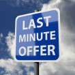 Road sign blue with words last minute offer — Stockfoto