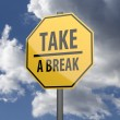 Road sign Yellow with words Take a Break — Stock Photo