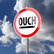 Stock Photo: Road sign White Red with word Ouch