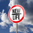 Road sign White Red with words New Life — 图库照片