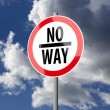 Road sign White Red with words No Way — Stockfoto