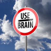 Road sign White Red with words Use Brain — Foto Stock