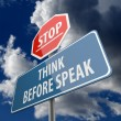 Stop and Think Before Speak words on Road Sign — Foto Stock