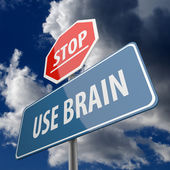 Stop and Use Brain words on Road Sign — Stock Photo