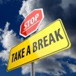 Take a Break words on Road Sign and Stop Sign — Stock Photo