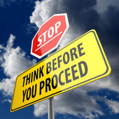Think Before You Proceed words on Road Sign and Stop Sign — Stock Photo
