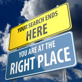 Your Search ends Here and You are at the Right Place words on Road sign — Stock Photo