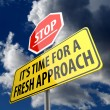 Stop it is time for fresh approach words on road sign — Stock Photo