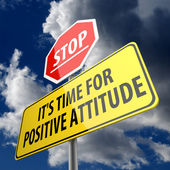 Stop it is time for positive attitude words on road sign — Stock Photo