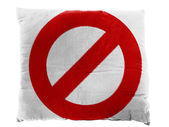 Forbidden sign painted on pillow — Stock Photo