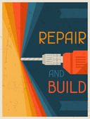 Repair and  build. Retro poster in flat design style. — Stock Vector