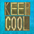 "Earthy background image and design element depicting the words ""Keep cool"" - Stock Photo"
