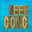 "Stock Photo: Earthy background image and design element depicting words ""Keep going"""